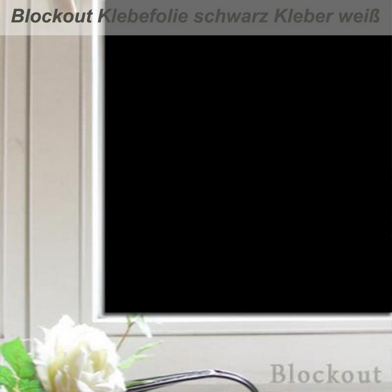 Blockout Folie Macht Fenster Absolut Blickdicht Und Lichtdicht for measurements 1000 X 1000