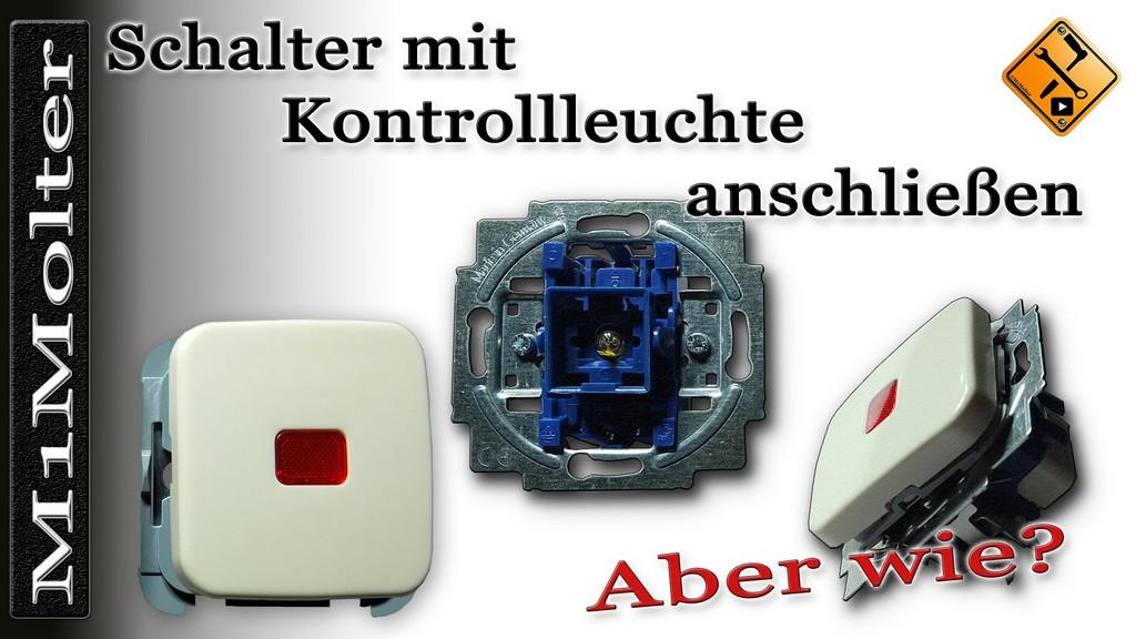 Schalter Mit Kontrollleuchte Anschlieen Teil 1 Wechselschalter Mit with regard to measurements 1920 X 1080