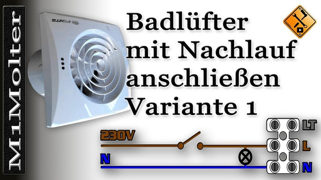 Badlfter Mit Nachlauf Anschlieen Ohne Geschaltete Lt M1molter pertaining to size 1920 X 1080