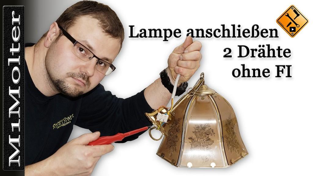 Lampe Anschlieen 2 Drhte Ohne Fi Klassische Nullung Von with proportions 1920 X 1080
