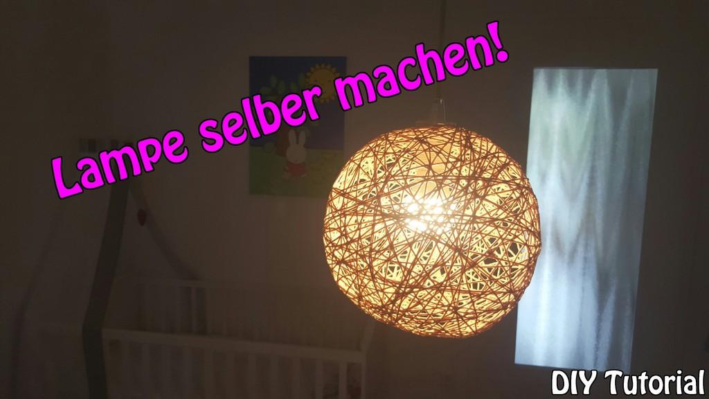 Lampe Lampenschirm Selber Machen Basteln Fr Anfnger Diy with regard to sizing 3000 X 1687