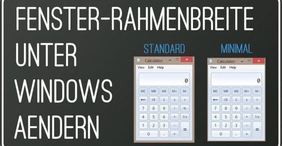 Fenster Rahmenbreite Und Gre Ndern Unter Windows 7 Und 881 in sizing 1280 X 720