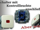 Schalter Mit Kontrollleuchte Anschlieen Teil 1 Wechselschalter Mit intended for measurements 1920 X 1080